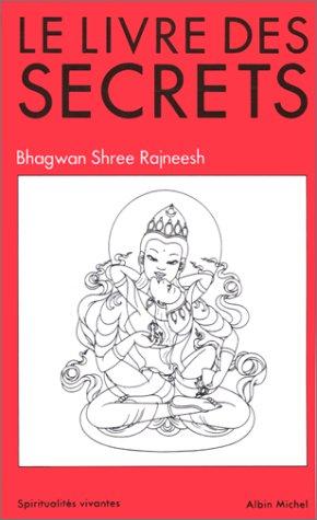 Le Livre des Secrets par Osho Bhagwan Shree Rajneesh