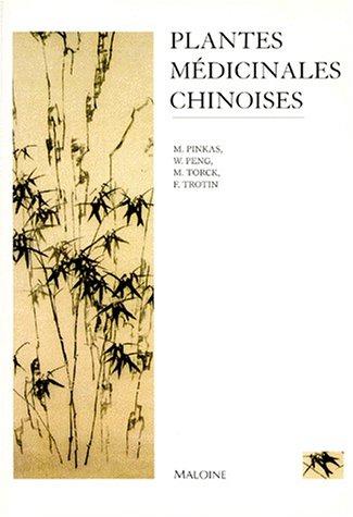 Les plantes médicinales chinoises par Madeleine Pinkas