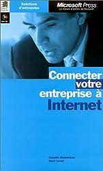 Connecter votre entreprise à Internet. Mini , 1 CD-ROM inclus