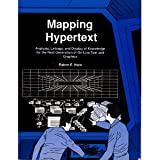 Mapping Hypertext: The Analysis, Organization, and Display of Knowledge for the Next Generation of On-Line Text and Graphics