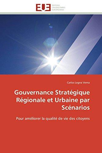 Gouvernance stratégique régionale et urbaine par scénarios