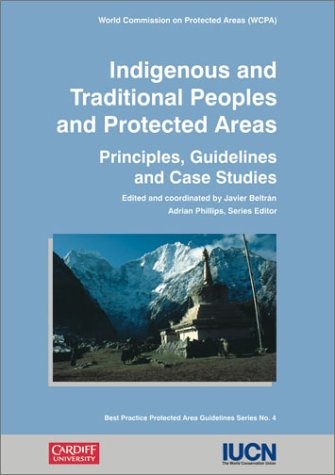 Indigenous and Traditional Peoples and Protected Areas