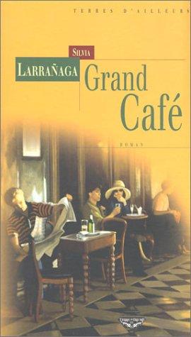 Grand café par Silvia Larranaga