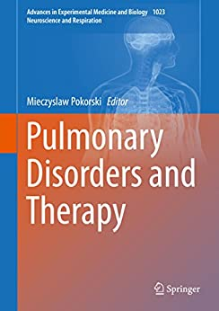 Pulmonary Disorders And Therapy (advances In Experimental Medicine And Biology Book 1023) por Mieczyslaw Pokorski