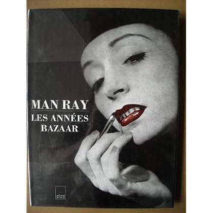 Man Ray, les années Bazaar