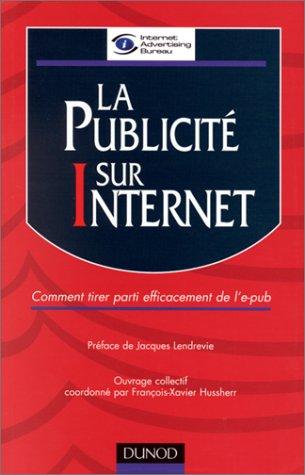 La Publicit sur Internet : Comment tirer parti efficacement de l'e-pub
