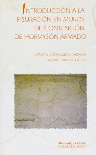 Introducción a la fisuración en muros de contención de hormigón armado por Ricardo Arribas de Paz