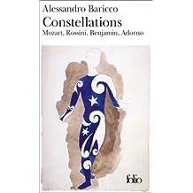 Constellations : Mozart, Rossini, Benjamin, Adorno