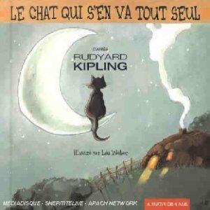 Le Chat qui s'en va tout seul : Rudyard Kipling, Muse dalbray |