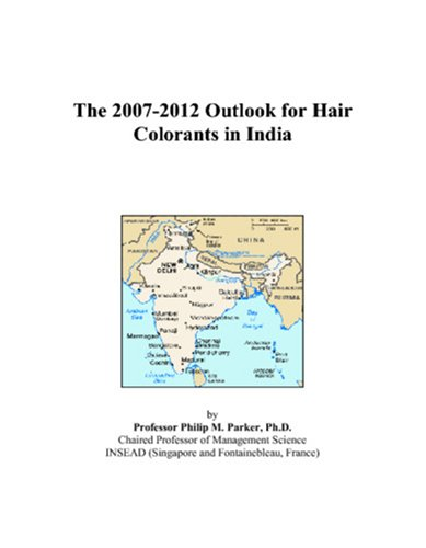 The 2007-2012 Outlook for Hair Colorants in India