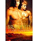 [Branded [ BRANDED ] By London, Clare ( Author )Oct-15-2010 Paperback