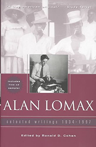 [(Alan Lomax : Selected Writings, 1934-1997)] [Introduction by Anna Lomax ] published on (April, 2003)