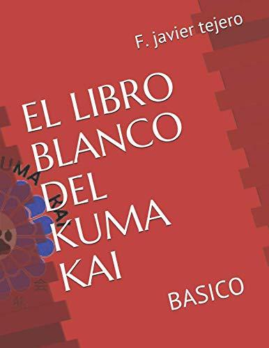 EL LIBRO BLANCO DEL KUMA KAI: BASICO