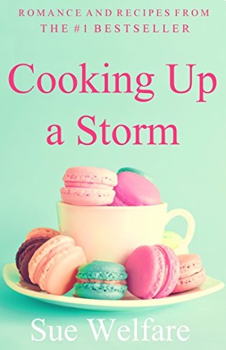 Cooking Up A Storm by Sue Welfare