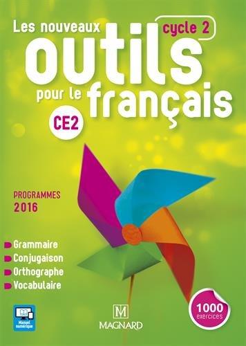 Les nouveaux outils pour le français CE2 (Cycle 2) : Manuel de l'élève