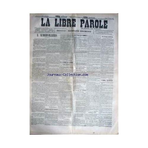 LIBRE PAROLE (LA) [No 4041] du 14/05/1903 - A AUBERVILLIERS - LA FOLIE DE COMBES - LA LIBERTE DE LA PRESSE - ARMEE ALLEMANDE.