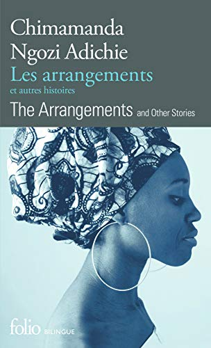 Les arrangements et autres histoires/The Arrangements and Other Stories (Folio bilingue) por Chimamanda Ngozi Adichie