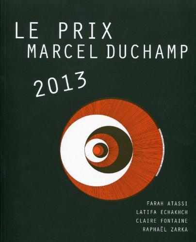 Le prix Marcel Duchamp 2013: Farah Atassi, Latifa Echakhch, Claire Fontaine, Raphal Zarka.