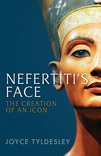 Nefertiti's Face: The Creation of an Icon