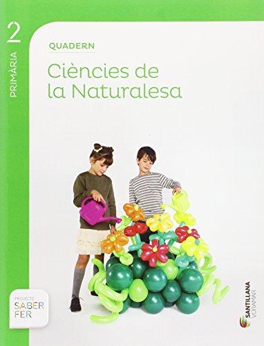 QUADERN CIENCIES DE LA NATURALESA 2 PRIMARIA SABER FER - 9788490582794