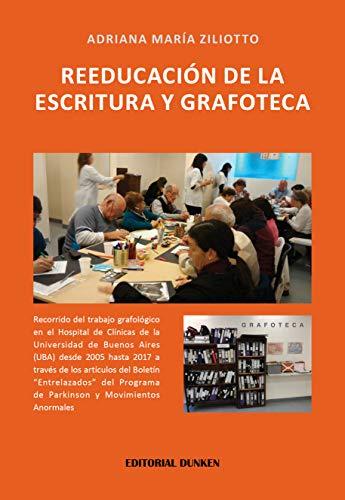 Reeducación de la Escritura y Grafoteca eBook: Ziliotto, Adriana ...