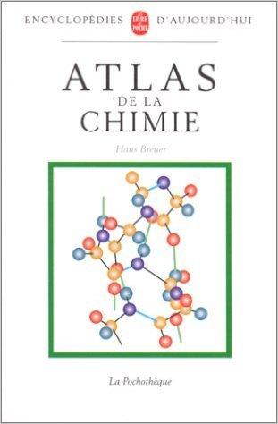 Atlas de la chimie de Hans Breuer,Martine (adapté par) Meslé-Gribenski ,H. Breuer ( 10 mai 2000 )