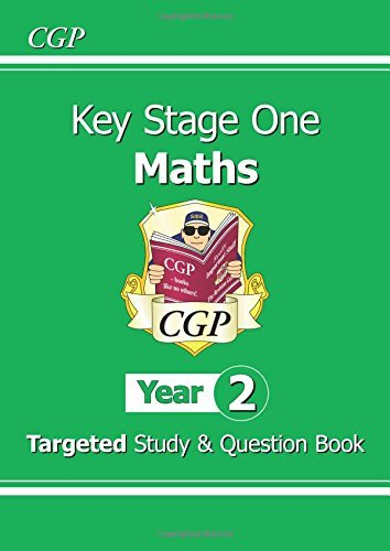 KS1 Maths Targeted Study & Question Book - Year 2 (for the New Curriculum) by CGP Books (2014-05-30)