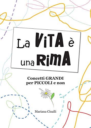 La vita è una rima (Italian Edition) eBook: Mariana Cinalli ...