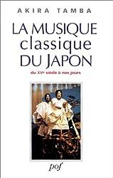La Musique classique du Japon : Du XVè siècle à nos jours (livre et CD)
