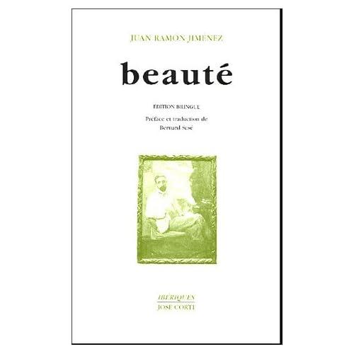 Beauté (en vers) (1917-1923) : Belleza (en verso) : Edition bilingue français-espagnol