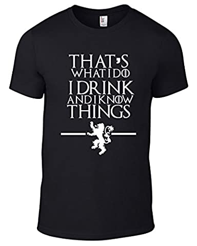 New Unisex Game of Thrones, That's What I Do I Drink and I know Things T-Shirt (MEDIUM: 10 - 12, Black)