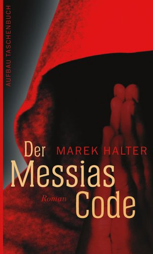 Der Messias-Code: Roman