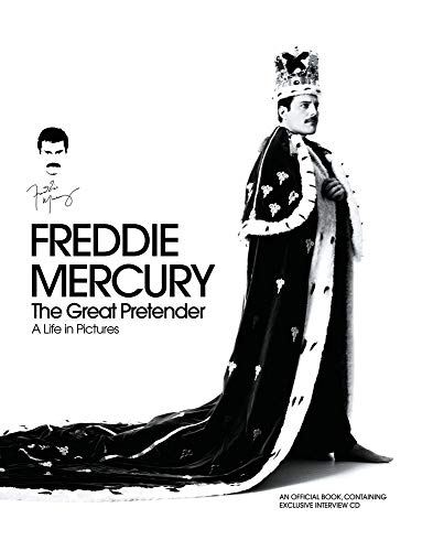 Freddie Mercury - The Great Pretender: A Life in Pictures