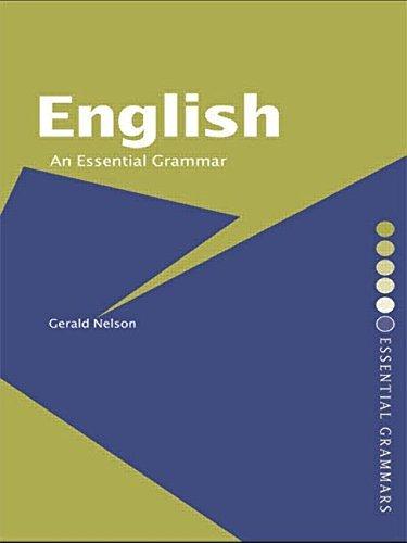 English: An Essential Grammar (Essential Grammars) by Gerald Nelson (2001-04-05)