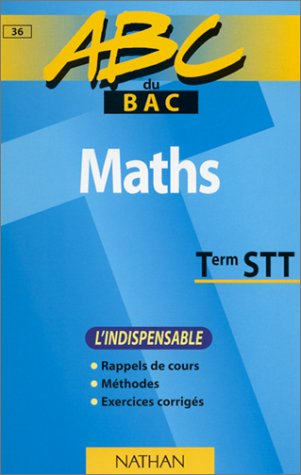 ABC maths, terminales STT (indispensable)