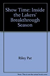 Show Time: Inside the Lakers' Breakthrough Season