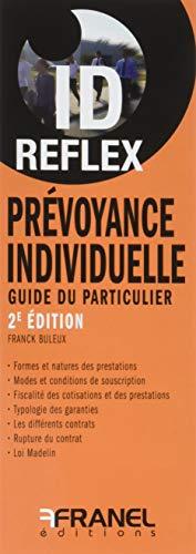 Prévoyance individuelle : Guide du particulier