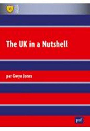 The UK in a Nutshell par Jones Gwyn