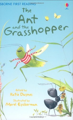 The Ant and the Grasshopper (Usborne First Reading)