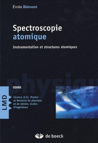 Spectroscopie atomique : Instrumentation et structures atomiques