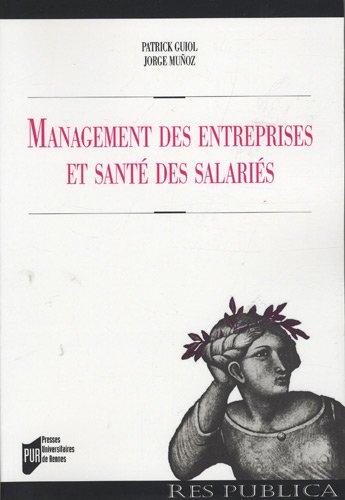 Management des entreprises et santé des salariés