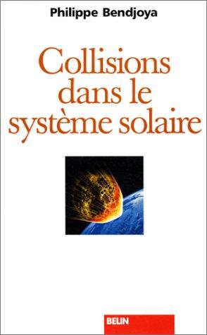 Collisions dans le système solaire par Philippe Bendjoya