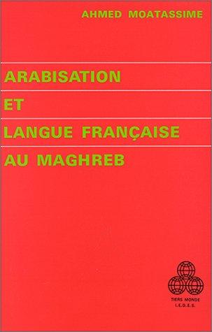 Arabisation et langue française au Maghreb