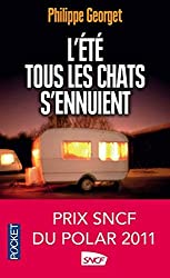 L'ete Tous Les Chats S'ennuient (French Edition) by Philippe Georget(2012-05-10)
