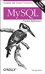 MySQL Pocket Reference by George Reese (2003-02-01)