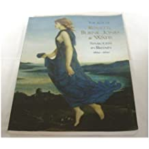 The Age of Rossetti, Burne-Jones and Watts: Symbolism in Britain, 1860-1910 by Andrew Wilton (1997-10-31)