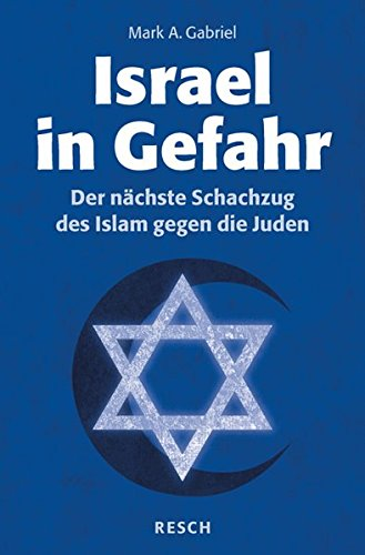 Israel in Gefahr: Der nächste Schachzug des Islam gegen die Juden (Politik, Recht, Wirtschaft und Gesellschaft)