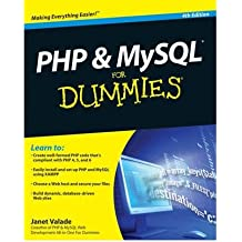 [(PHP and MySQL For Dummies)] [ By (author) Janet Valade ] [December, 2009]