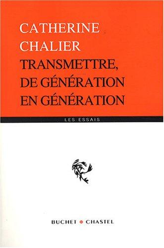 Transmettre, de génération en génération