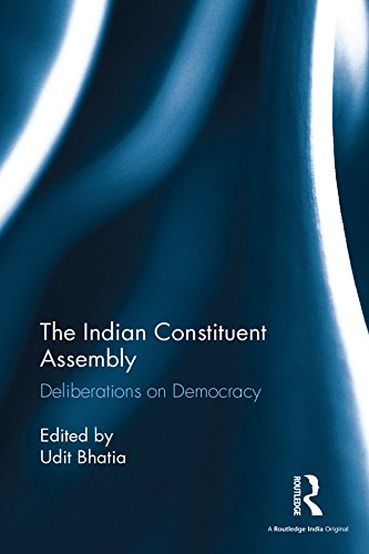 The Indian Constituent Assembly: Deliberations on Democracy (English Edition)